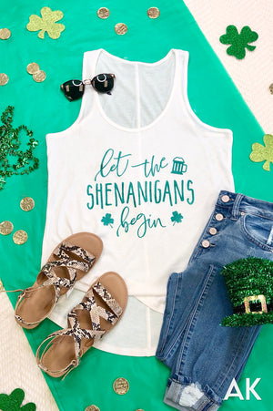 AK Tees - Let The Shenanigans Begin Tank