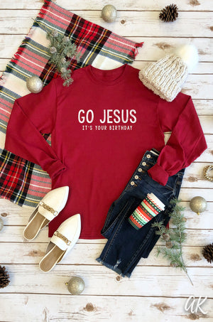AK Tees – Go Jesus, It's Your Birthday Long Sleeve Tee