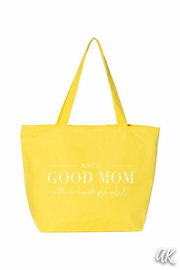 Everything Tote - Just a Good Mom With a Hood Playlist