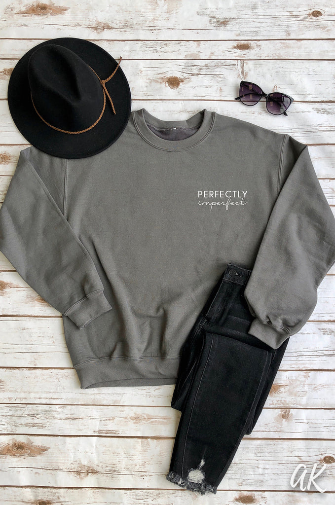 AK Tees - Perfectly Imperfect Sweatshirt