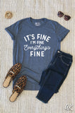 AK Tees - It's Fine, Everything's Fine