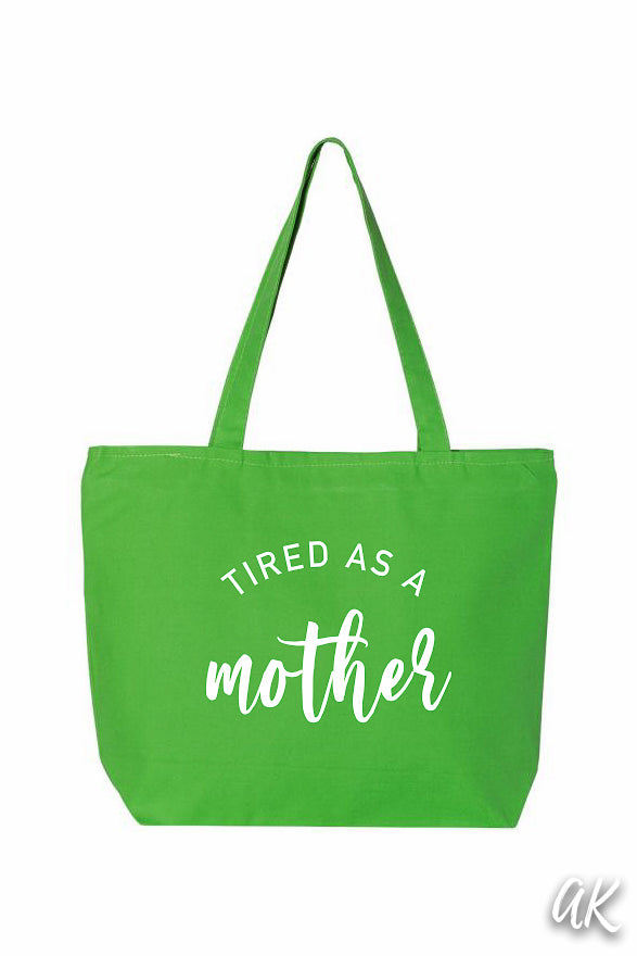 Everything Tote - Tired as a Mother