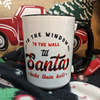 To the window, Santa Cup