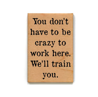 Snarky Wooden Magnet 2x3""