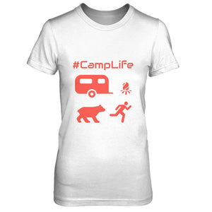 #CampLife Hilarious Womens T-Shirt