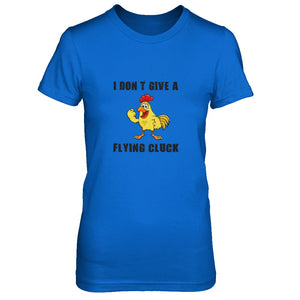 I Don't Give A Flying Cluck