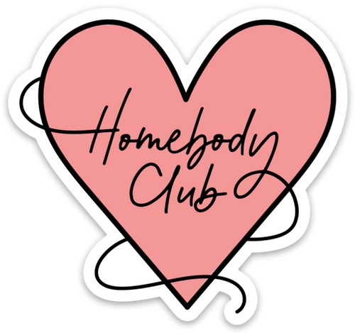 HOMEBODY CLUB STICKER