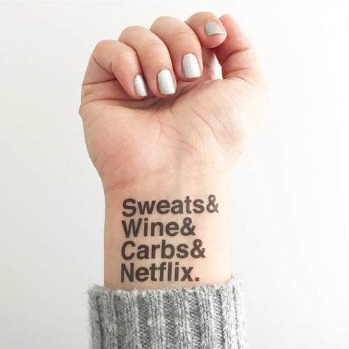 SWEATS & WINE & CARBS & NETFLIX