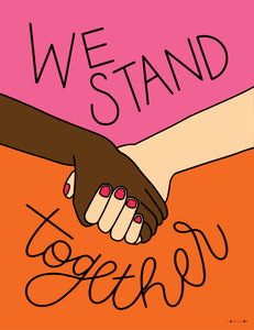 HANDS | WE STAND TOGETHER | DOWNLOAD <p style=font-size:12px>*more colors</p>