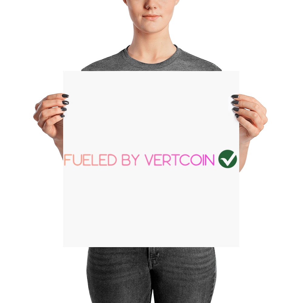 Fueled By Vertcoin Poster