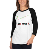 3D Just Hodl It 3/4 Sleeve Raglan Women's Shirt