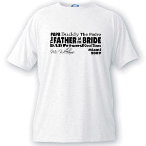 Text Series Father of the Bride T-shirt