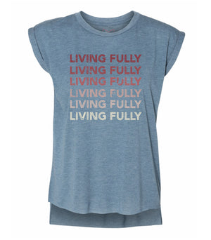 Live Fully - Living Fully Gradient - Women's Flowy Muscle Tee - Deep Heather Teal