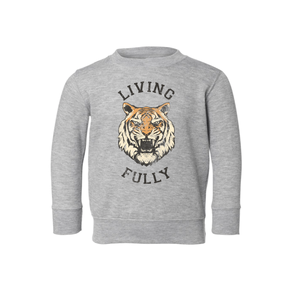 Live Fully - Living Fully Tiger - Toddler Crew Sweatshirt - Heather Grey