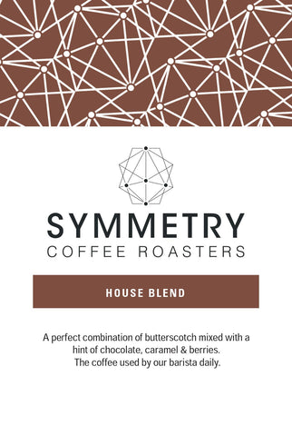 HOUSE BLEND | SYMMETRY