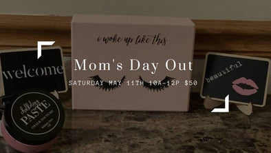 2019 May 11th MOM's Day Out