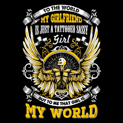 My Tattooed Girlfriend Is My World Tee