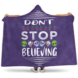Don't Stop Believing in Aliens Unicorns Skulls Hooded Blanket