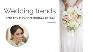 Wedding trends and the Meghan Markle Effect