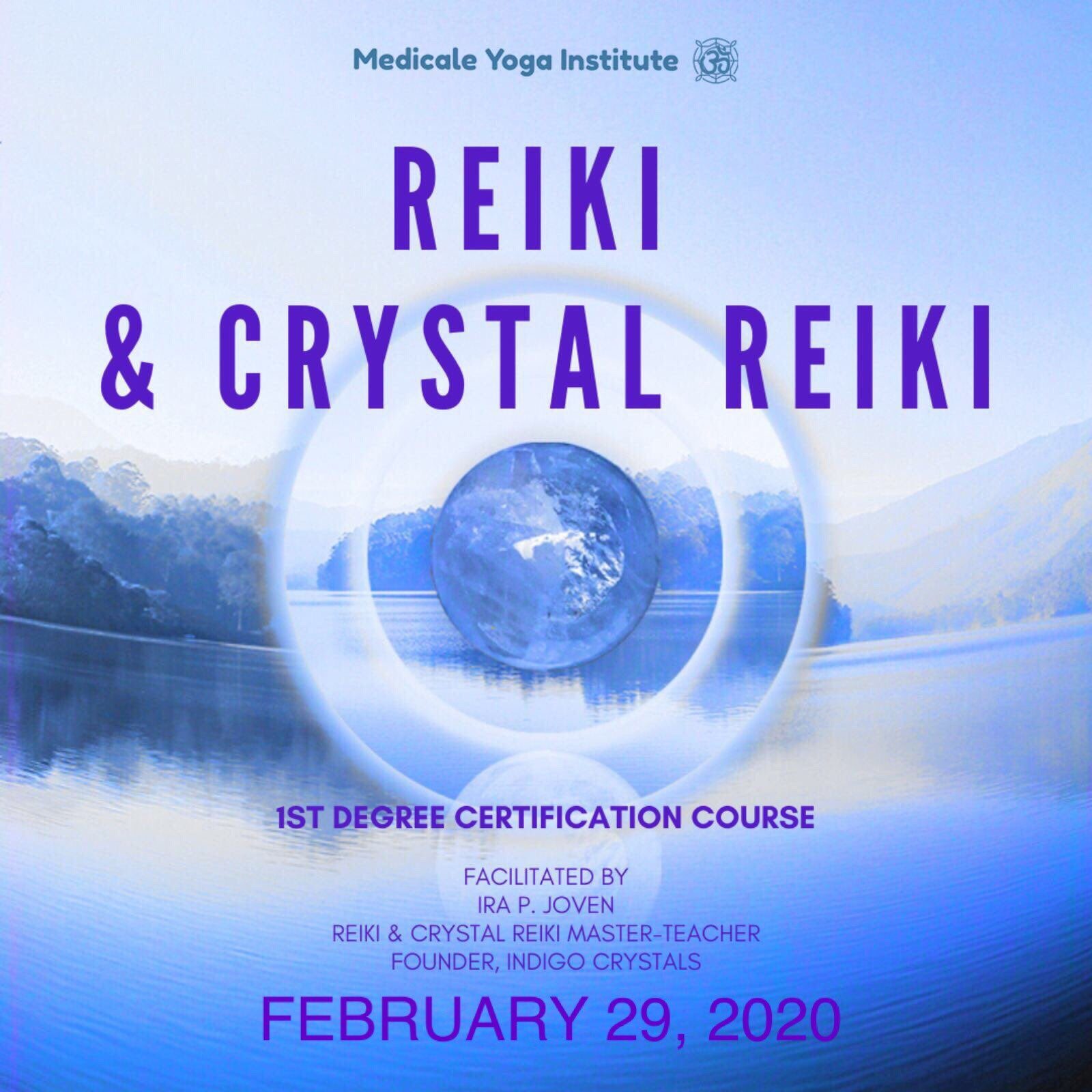 REIKI AND CRYSTAL REIKI - 1ST DEGREE CERTIFICATION COURSE