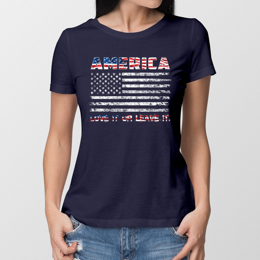 f6257320a78 America Love It Or Leave It 4th Of July - Women T-Shirt – TeeFoxy Inc