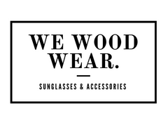 WeWoodWear - Wooden Sunglasses and Watches