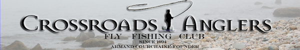 Crossroads Anglers Fly Fishing Club