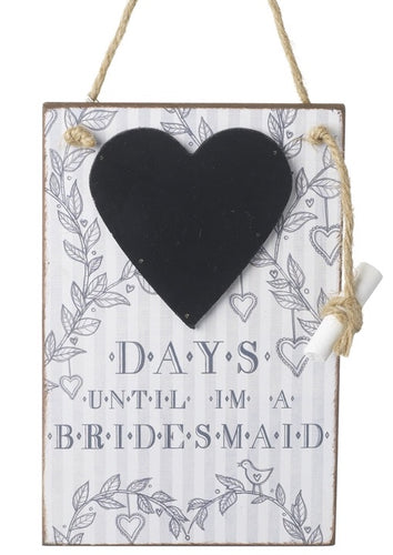 Countdown Days Until I'm A Bridesmaid Hanging Wooden Plaque Sign