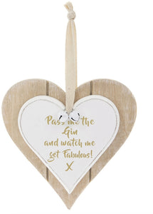 Shabby Chic Pass The Gin Hanging Wooden Heart Plaque Sign