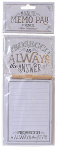Prosecco Is Always The Answer Magnetic Shopping List Memo Pad