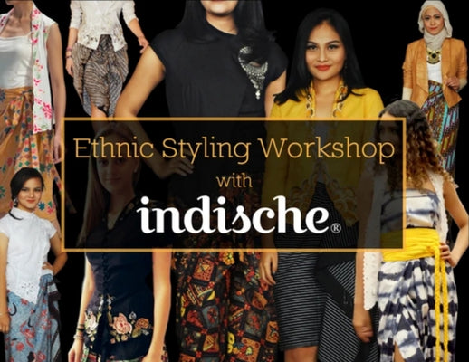 Ethnic Styling Workshop by Riri Rengganis : Educating Consumers on Different Materials and How to Wear Traditional Textiles