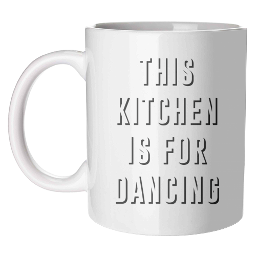 This Kitchen Is For Dancing Mug