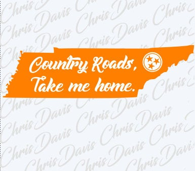 Country Roads take me Home Tennessee Tn Vector Download PNG SVG JPG You will receive all 3 Files