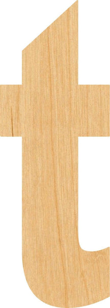 Lowercase Letter t Wooden Laser Cut Out Shape - Great for Crafting - Hobbyist - D.I.Y. Projects