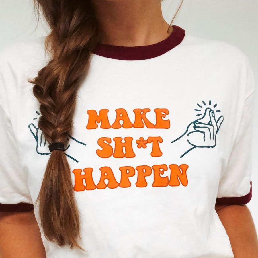 Make Sh*t Happen Ringer Tee
