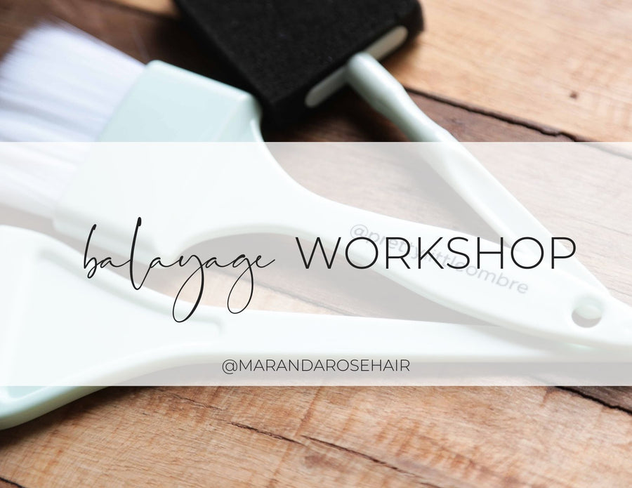 Balayage Workshop (July)