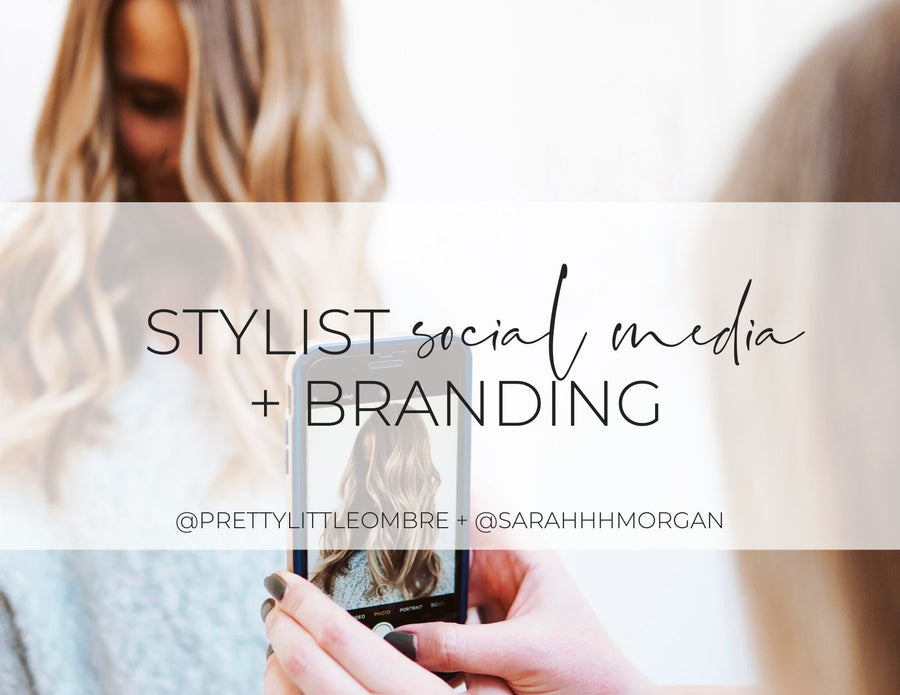 Stylist Social Media and Branding