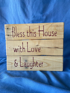 """Bless this House . . .""  wood sign - Old Soul AZ"
