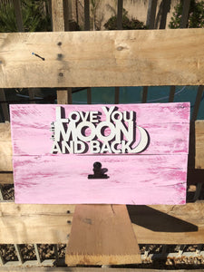"""Love you to the Moon & Back""  wood sign w/ 2 picture clips - Old Soul AZ"