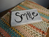 """Smile"" small wood sign - Old Soul AZ"