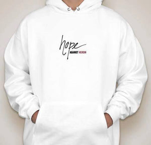 Hope Against Heroin Hoodie