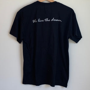 Martin Luther King Jr He Had A Dream... We Live The Dream Black Tee Shirt