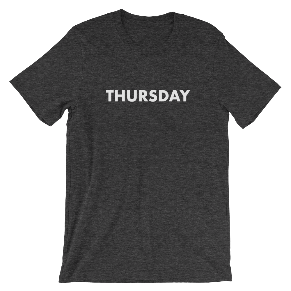 Thursday Tee - large print