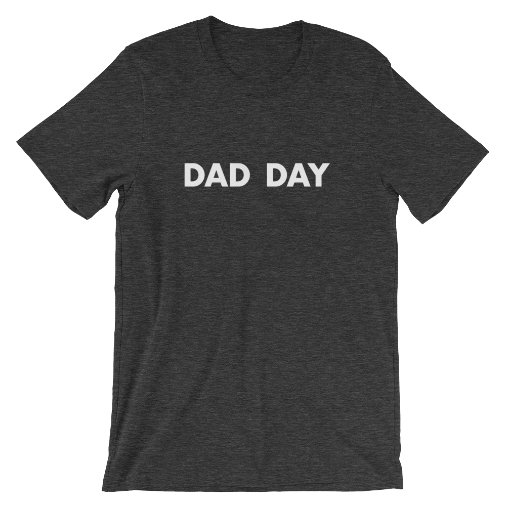 Dad Day Tee