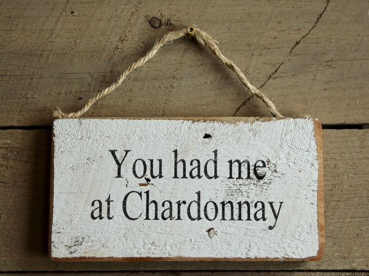 You had me at Chardonnay