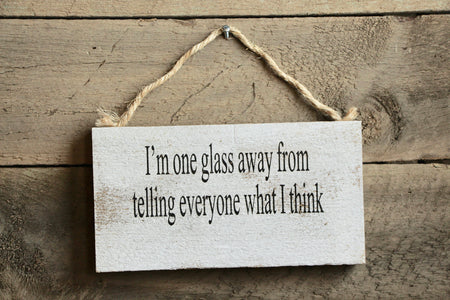 I'm One Glass Away