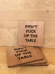 Don't F%$# Up the Table