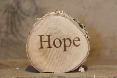Hope  Printed Birch Disc