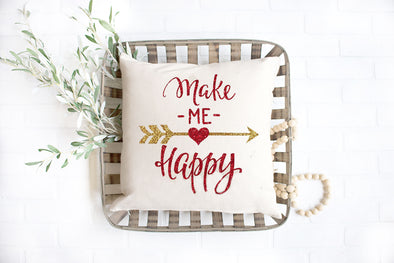 Make Me Happy - Love Pillow cover