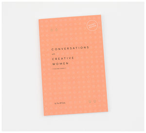 Creative Minds - Conversations with Creative Women: Volume Three (pocket edition) by Tess McCabe - Book